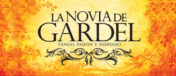 LA NOVIA<br/>DE GARDEL